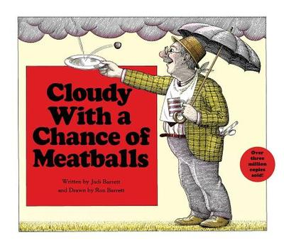 Cloudy with a Chance of Meatballs - Barrett, Judi