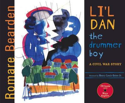 Li'l Dan, the Drummer Boy: A Civil War Story - Angelou, Maya, Dr. (Read by), and Gates, Henry Louis, Jr. (Foreword by)
