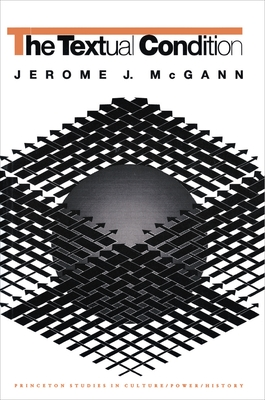 The Textual Condition - McGann, Jerome J