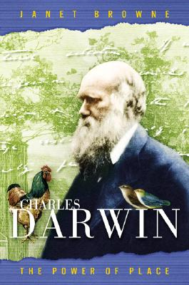Charles Darwin: The Power of Place - Browne, E Janet