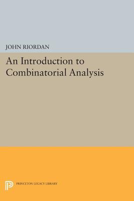An Introduction to Combinatorial Analysis - Riordan, John