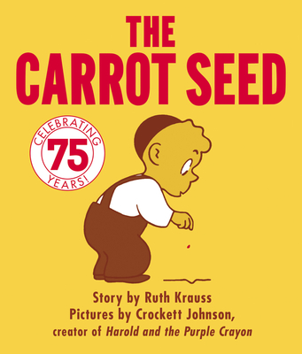 The Carrot Seed Board Book -