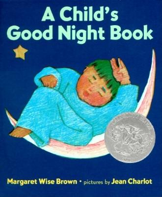 A Child's Good Night Book Board Book - Brown, Margaret Wise, and Charlot, Jean (Photographer), and Diaz, David (Illustrator)