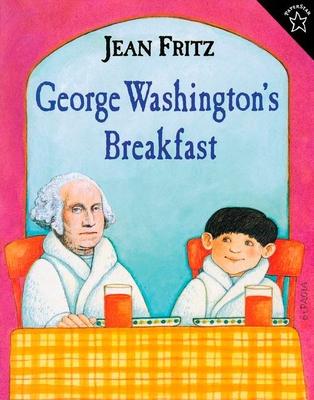 George Washington's Breakfast - Fritz, Jean