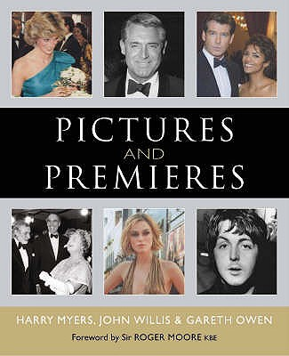 Pictures and Premieres - Myers, Harry, and Willis, John, and Owen, Gareth