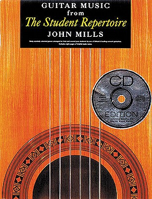 Guitar Music from the Student Repertoire - Mills, John, and Mills John (Editor)