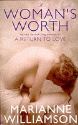 A Woman's Worth - Williamson, Marianne