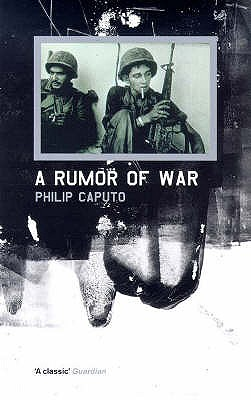 A Rumor of War - Caputo, Philip