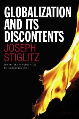 Globalization and Its Discontents - Stiglitz, Joseph E.