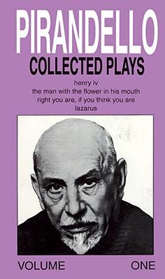 Collected Plays, Volume 1 - Pirandello, Luigi, Professor, and Rietty, Robert (Editor)