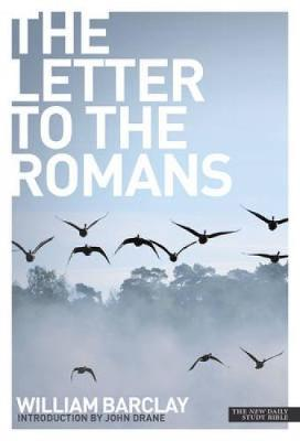 The Letter to the Romans - Barclay, William
