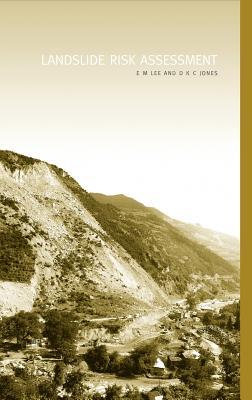 Landslide Risk Assessment - Ojaide, Tanure, and Lee, Em, and Jones, Dkc