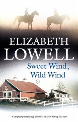 Sweet Wind, Wild Wind - Lowell, Elizabeth