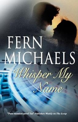 Whisper My Name - Michaels, Fern