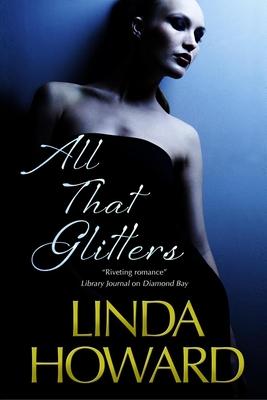 All That Glitters - Howard, Linda