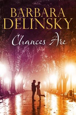 Chances Are - Delinsky, Barbara