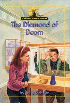 The Diamond of Doom - Schultz, Irene