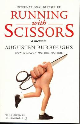 Running with Scissors - Burroughs, Augusten