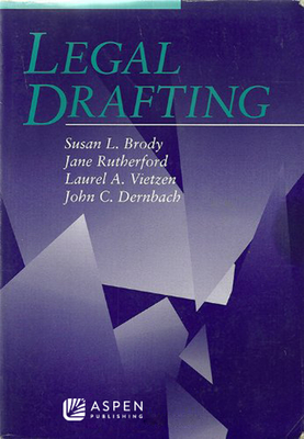 Legal Drafting - Brody, Susan L, and Rutherford, Jane, and Vietzen, Laurel A