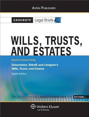 Wills, Trusts, and Estates - Wolters Kluwer Law & Business (Creator)