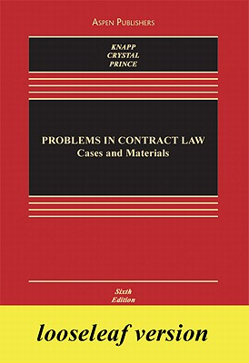 Problems in Contract Law: Cases and Materials - Knapp, Charles L, and Crystal, Nathan M, and Prince, Harry G