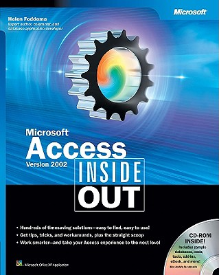 Microsoft Access Version 2002 Inside Out - Feddema, Helen, and Microsoft Corporation