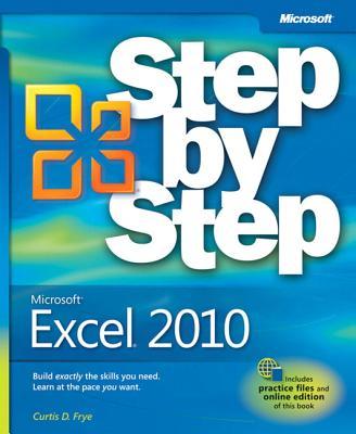 Microsoft Excel 2010 Step by Step - Frye, Curtis