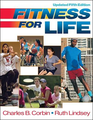 Fitness for Life - Corbin, Charles B, and Lindsey, Ruth
