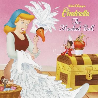 The Masked Ball - Posner-Sanchez, Andrea, and Random House Disney, and Disney Press (Creator)
