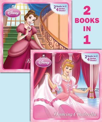Dancing Cinderella/Belle of the Ball (Disney Princess) - Random House Disney (Illustrator)