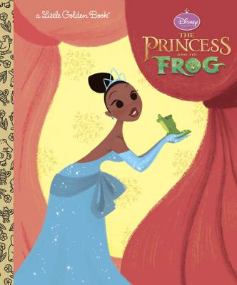 The Princess and the Frog Little Golden Book (Disney Princess and the Frog) - Random House Disney (Illustrator)