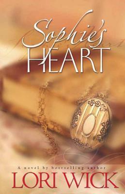 Sophie's Heart - Wick, Lori