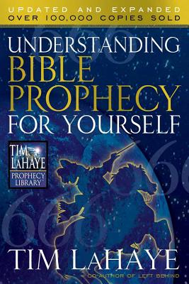 Understanding Bible Prophecy for Yourself - LaHaye, Tim, Dr., and Gilbert, Dave