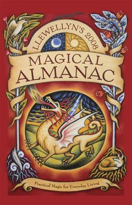 Llewellyn's Magical Almanac: Practical Magic for Everyday Living - Day, Ed, Ba, Bm, Bch, DM, Mrcpsych (Editor), and AarTiana, and Aldag, A C Fisher