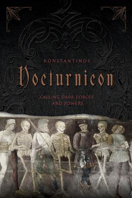 Nocturnicon: Calling Dark Forces and Powers - Konstantinos