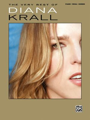 The Very Best of Diana Krall: Piano/Vocal/Chords - Alfred Publishing, and Krall, Diana