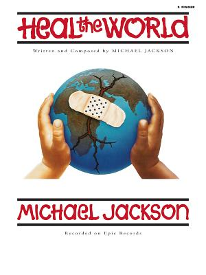 Heal the World: Five Finger Piano, Sheet - Jackson, Michael (Composer), and Gerou, Tom (Composer)