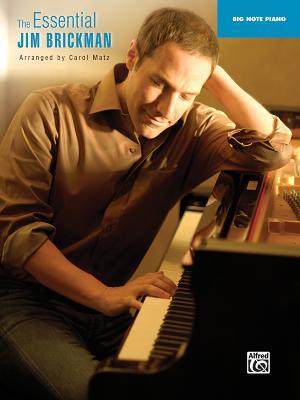 The Essential Jim Brickman: Big Note Piano - Matz, Carol