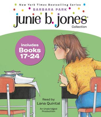 Junie B. Jones Collection Books 17-24 - Park, Barbara, and Quintal, Lana (Read by)
