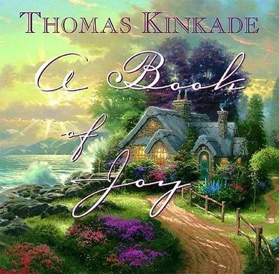 Book of Joy - Kinkade, Thomas, Dr.