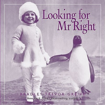 Looking for Mr Right - Greive, Bradley Trevor