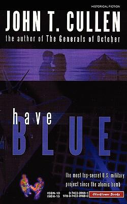 Have Blue - Cullen, John T
