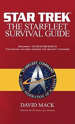 The Star Trek: The Starfleet Survival Guide - Mack, David