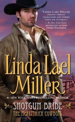 Shotgun Bride - Miller, Linda Lael