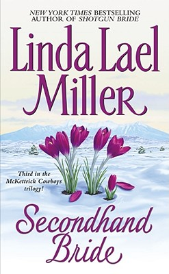 Secondhand Bride - Miller, Linda Lael
