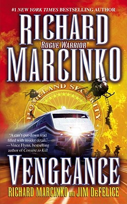 Vengeance - Marcinko, Richard, and DeFelice, James