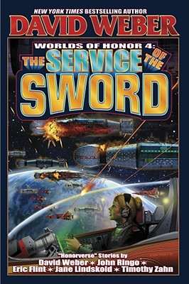 The Service of the Sword: Worlds of Honor 4 - Weber, David