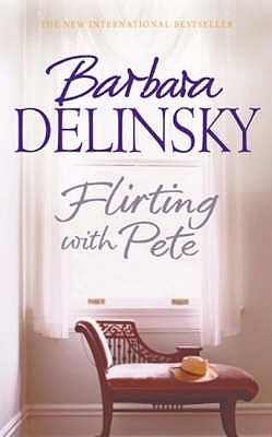 Flirting with Pete - Delinsky, Barbara