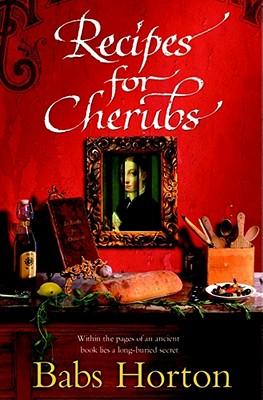 Recipes for Cherubs - Horton, Babs