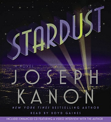 Stardust - Kanon, Joseph, and Gaines, Boyd (Read by)